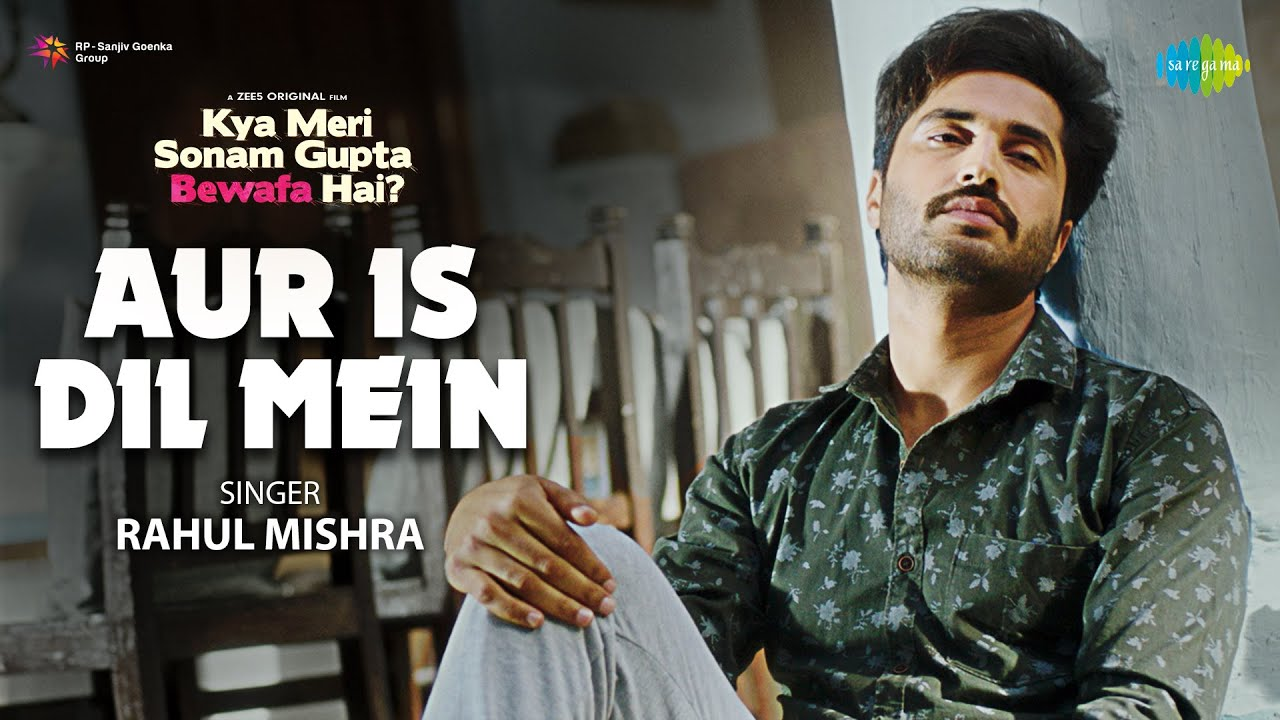 Aur Is Dil Mein Lyrics - Rahul Mishra