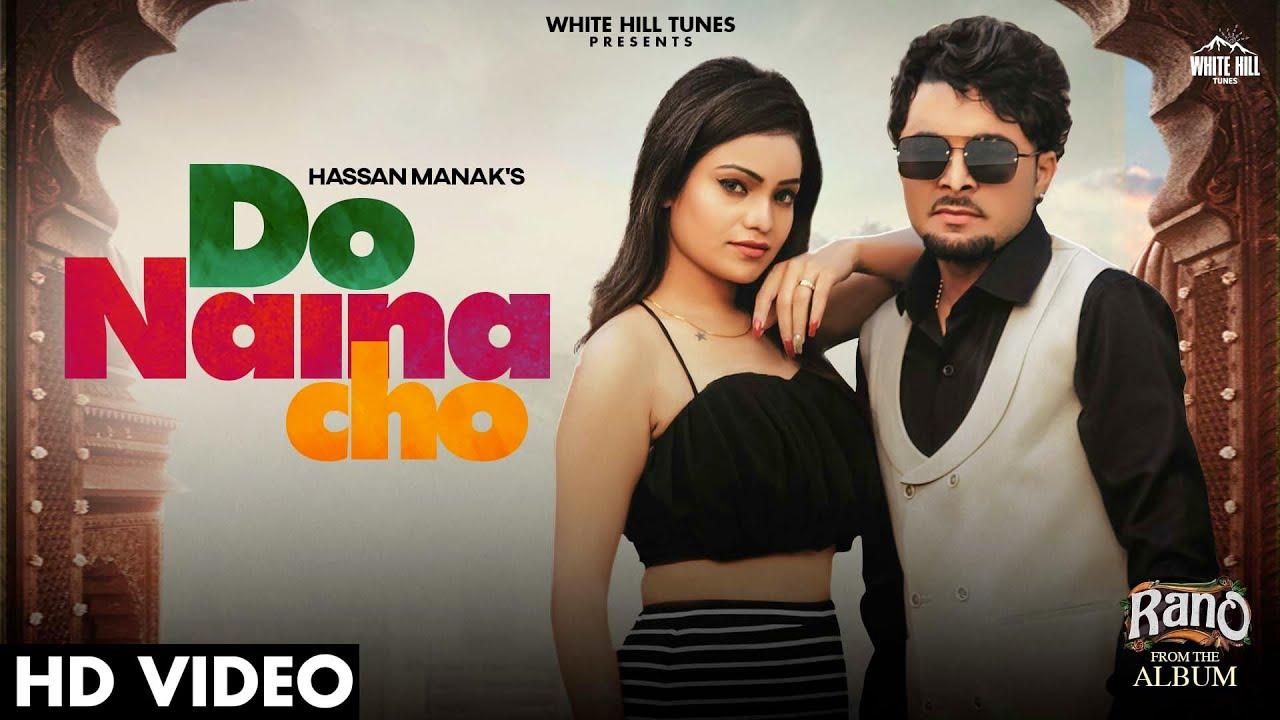 Do Naina Cho Lyrics - Hassan Manak