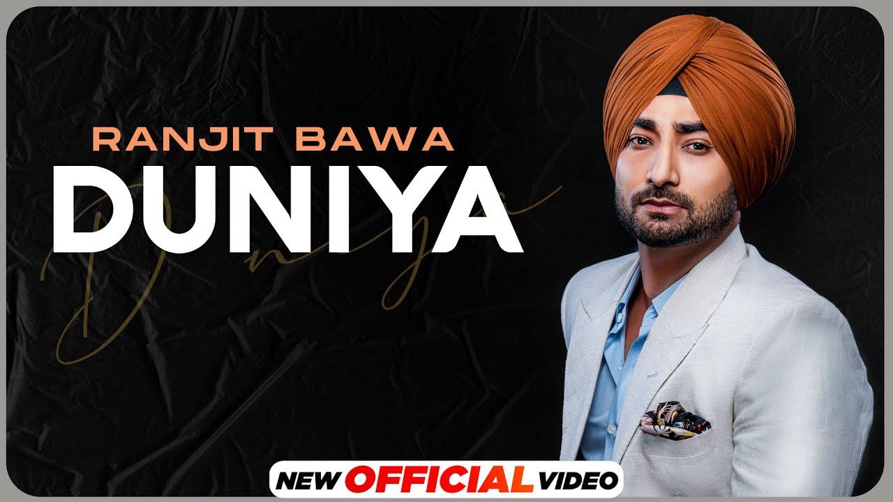 Duniya Lyrics - Ranjit Bawa