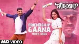 Friendship Gaana Lyrics - Gana Achu