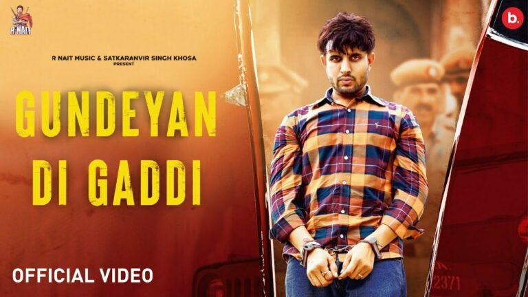Gundeyan Di Gaddi Lyrics - R Nait, Gurlej Akhtar
