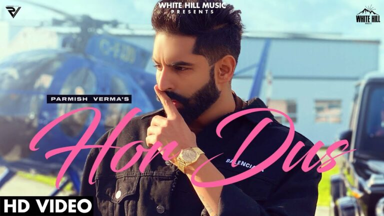 Hor Dus Lyrics - Parmish Verma