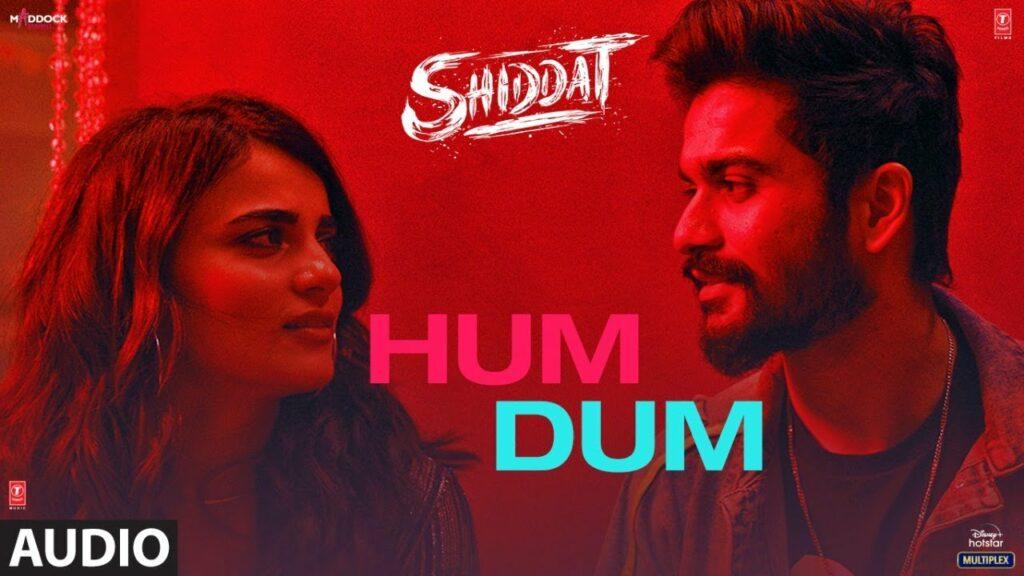 Hum Dum Lyrics - Ankit Tiwari