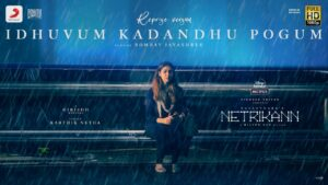 Idhuvum Kadandhu Pogum Reprise Lyrics - Bombay Jayashri, Amrit Ramnath