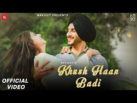 Khush Haan Badi Lyrics - Navjeet