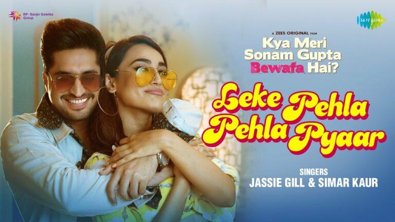 Leke Pehla Pehla Pyaar Lyrics - Jassie Gill, Simar Kaur