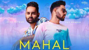 Mahal Lyrics - Pav Dharia, Jogi Taggar