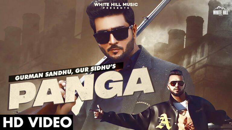 Panga Lyrics - Gurman Sandhu, Gur Sidhu