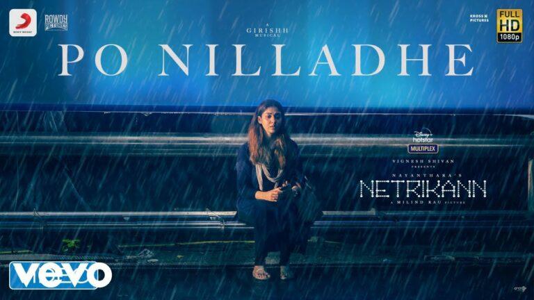 Po Nilladhe Lyrics - Sharanya Gopinath, Syan Saheer