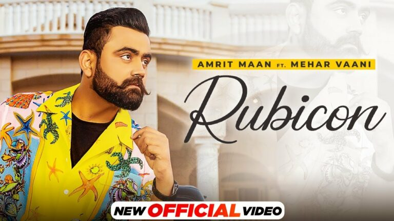 Rubicon Lyrics - Amrit Maan, Mehar Vaani