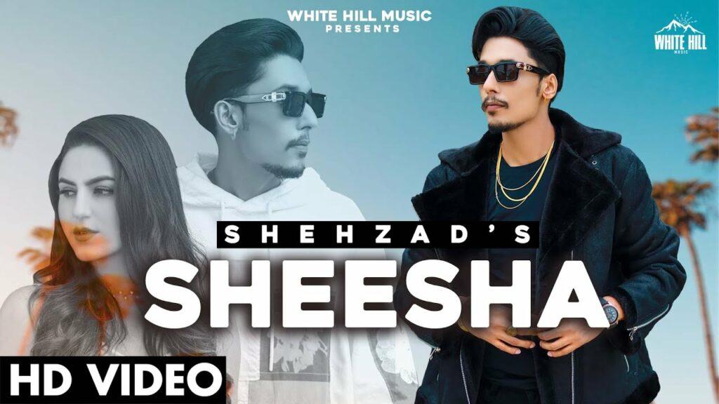 Sheesha Lyrics - Shehzad