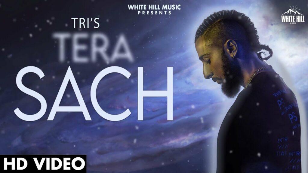 Tera Sach Lyrics - Tri