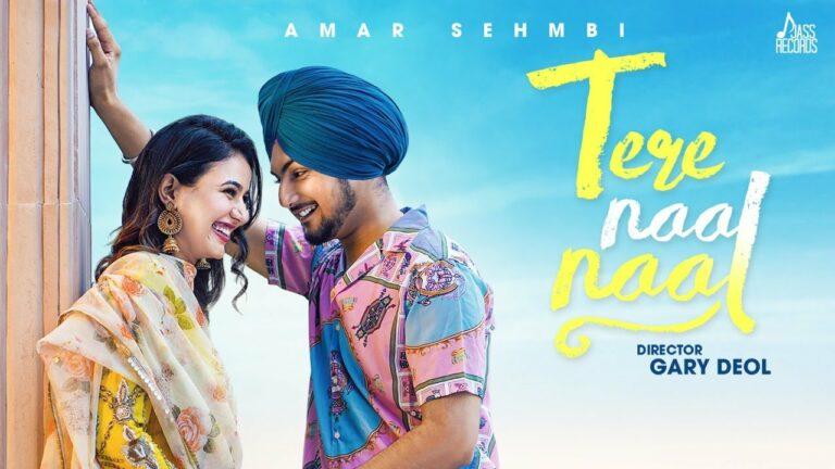 Tere Naal Naal Lyrics - Amar Sehmbi