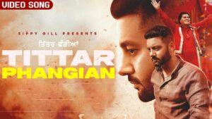 Tittar Phangian Lyrics - Sippy Gill