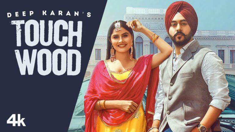 Touchwood Lyrics - Deep Karan