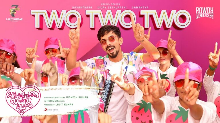 Two Two Two Lyrics - Anirudh Ravichander, Sunidhi Chauhan, Sanjana Kalmanje