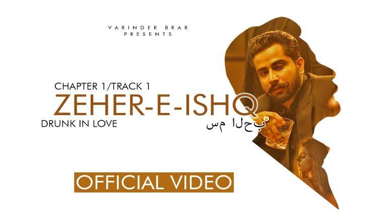 Zehar-E-Ishq Lyrics - Varinder Brar, Dr. Aashmeen Shahi