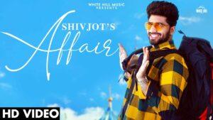 Affair Lyrics - Shivjot