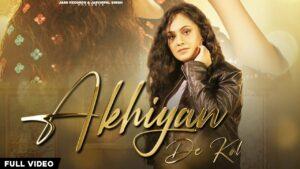 Akhiyan De Kol Lyrics - Seerat Kumari
