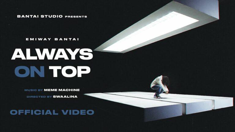 Always On Top Lyrics - Emiway Bantai