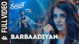 Barbaadiyan Lyrics - Sachet Tandon, Nikhita Gandhi, Madhubanti Bagchi, Sachin-Jigar