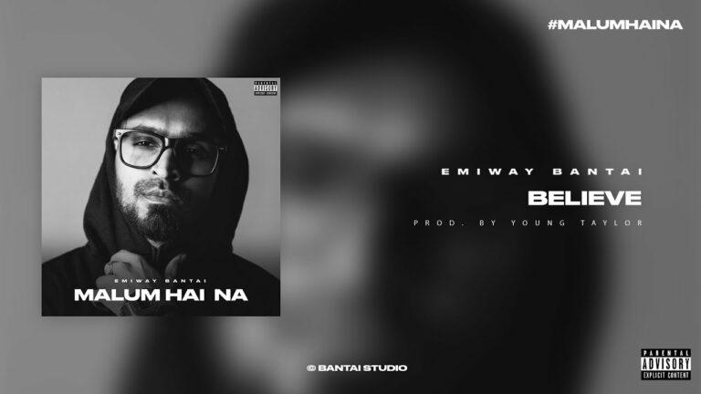 Believe Lyrics - Emiway Bantai