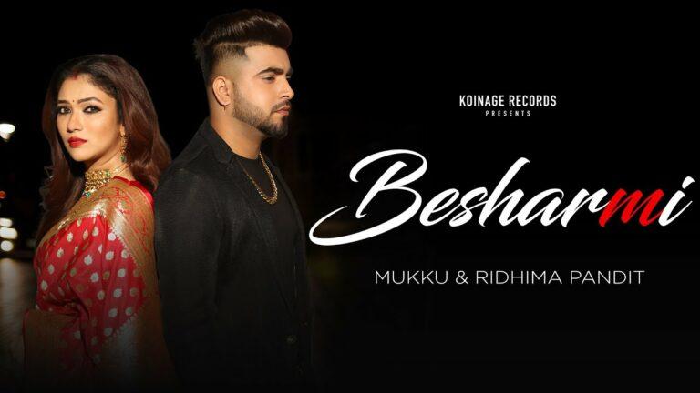 Besharmi Lyrics - Mukku