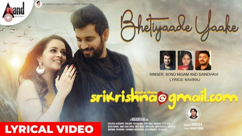 Bhetiyaade Yaake Nanna Lyrics - Sonu Nigam, Saindhavi Prakash