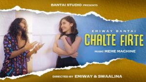 Chalte Firte Lyrics - Emiway Bantai