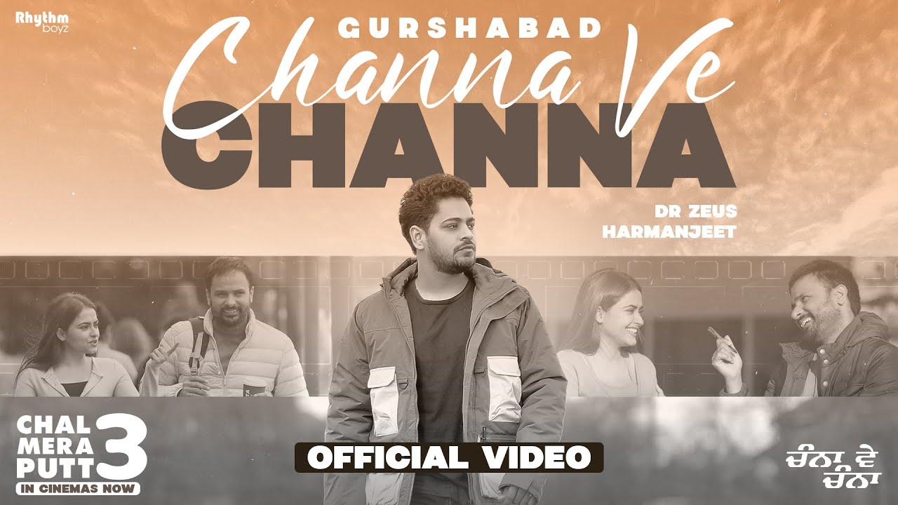 Channa Ve Channa Lyrics - Gurshabad