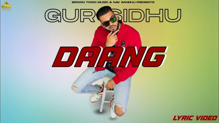 Daang Lyrics - Gur Sidhu