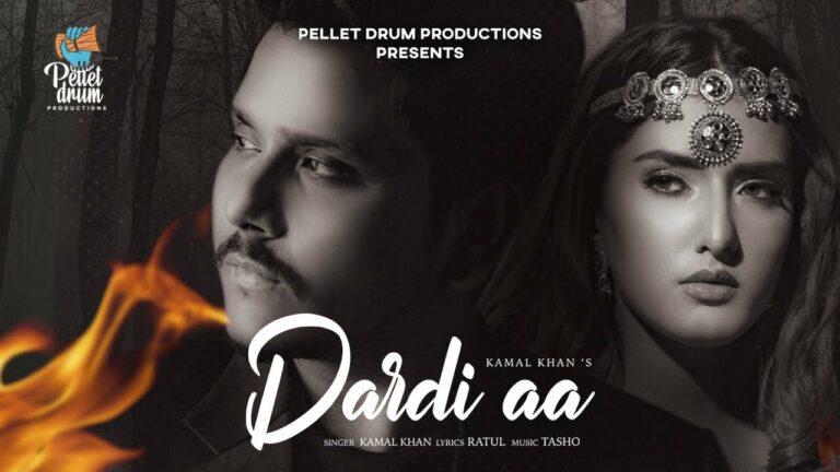 Dardi Aa Lyrics - Kamal Khan