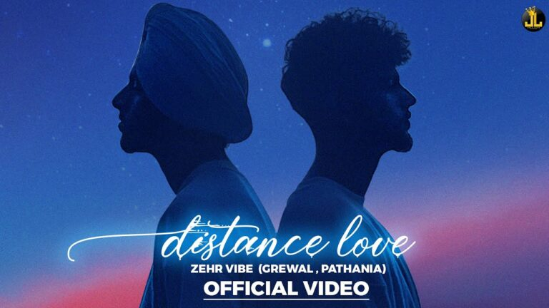 Distance Love Lyrics - Zehr Vibe