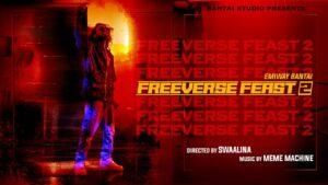 Freeverse Feast 2 Lyrics - Emiway Bantai
