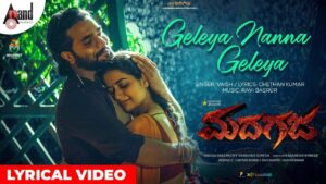Geleya Nanna Geleya Lyrics - Vaish