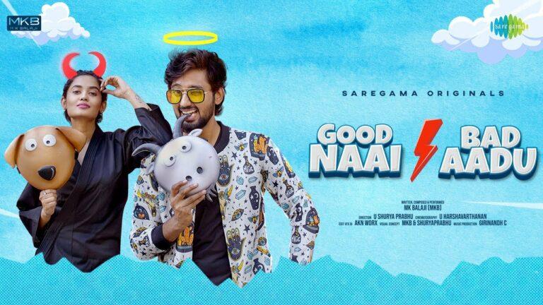 Good Naai Bad Aadu Lyrics - MK Balaji