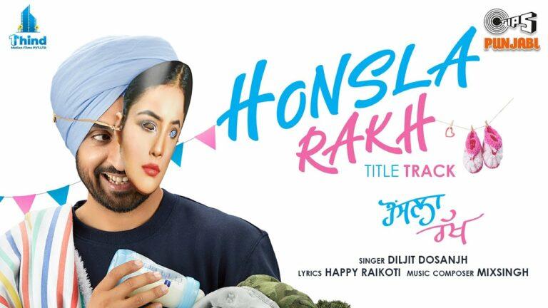 Honsla Rakh (Title Track) Lyrics - Diljit Dosanjh
