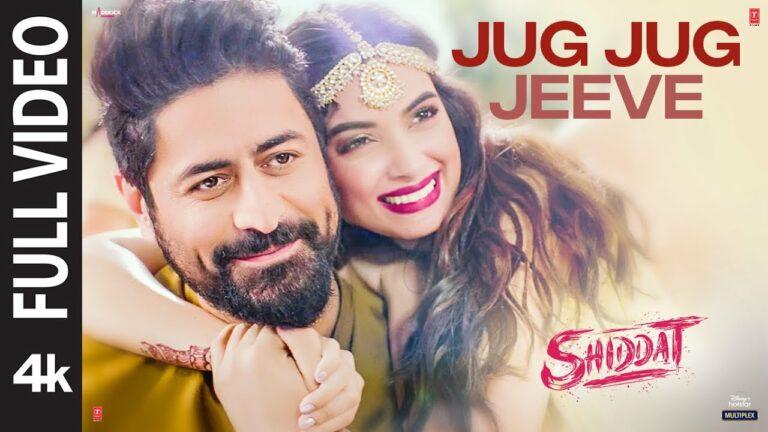 Jug Jug Jeeve Lyrics - Sachet Tandon, Parampara Tandon, Sachin-Jigar