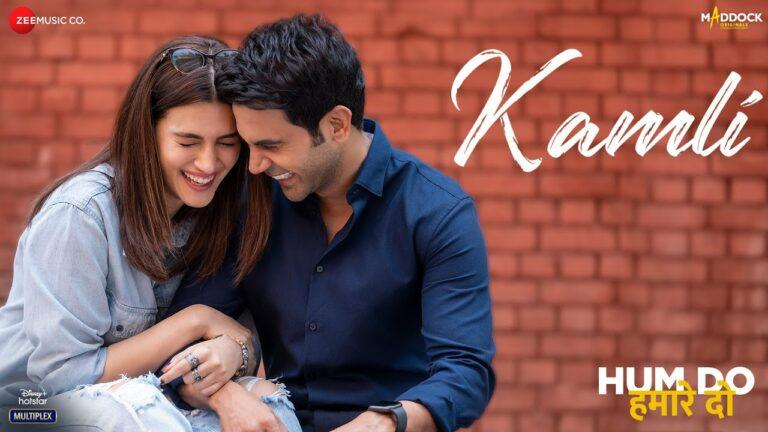 Kamli Lyrics - Jubin Nautiyal, Divya Kumar, Sachin-Jigar