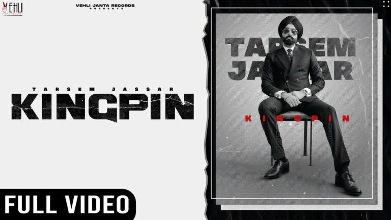 Kingpin Lyrics - Tarsem Jassar