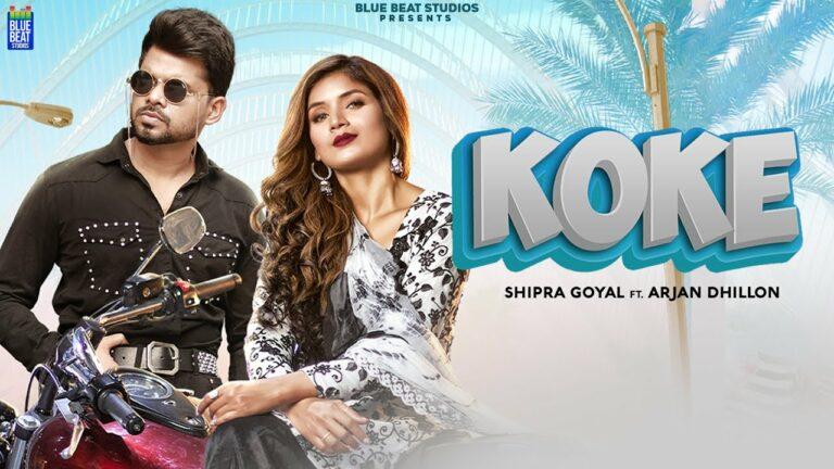 Koke Lyrics - Shipra Goyal, Arjan Dhillon