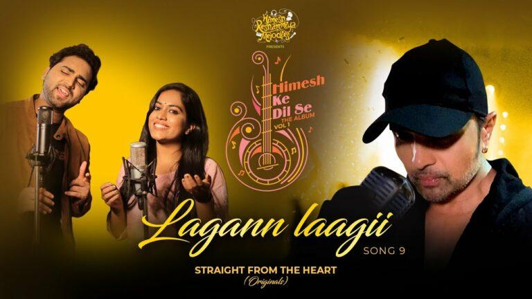 Lagann Laagii Lyrics - Mohd Danish, Sayli Kamble