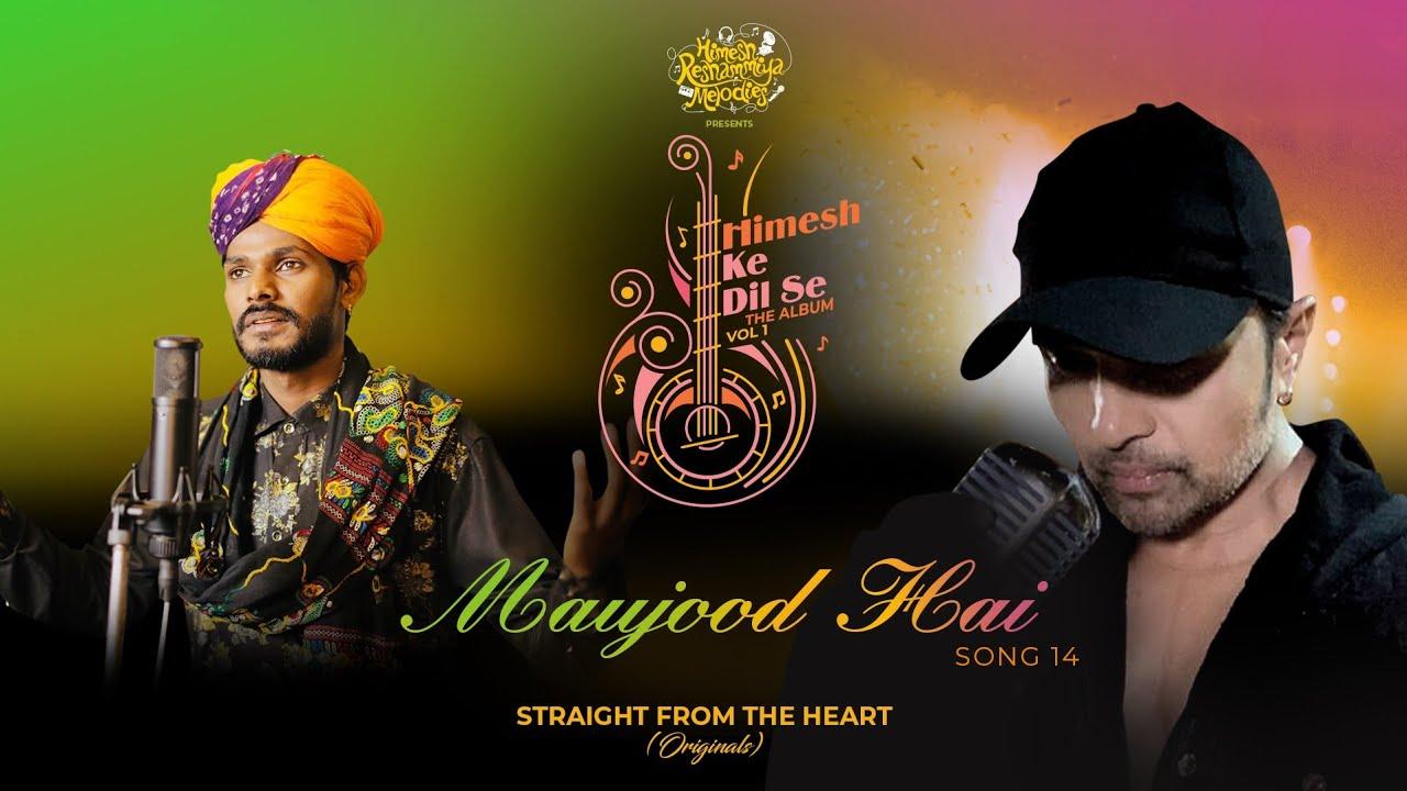 Maujood Hai Lyrics - Sawai Bhatt