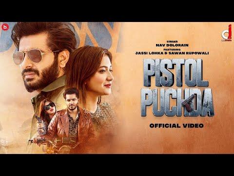 Pistol Puchda Lyrics - Nav Dolorain