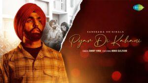 Pyar Di Kahani Lyrics - Ammy Virk