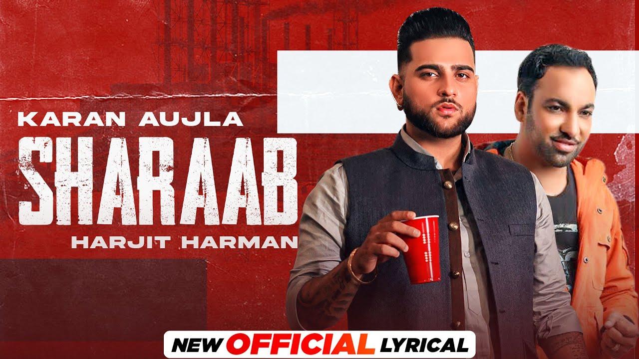 Sharaab Lyrics - Karan Aujla, Harjit Harman