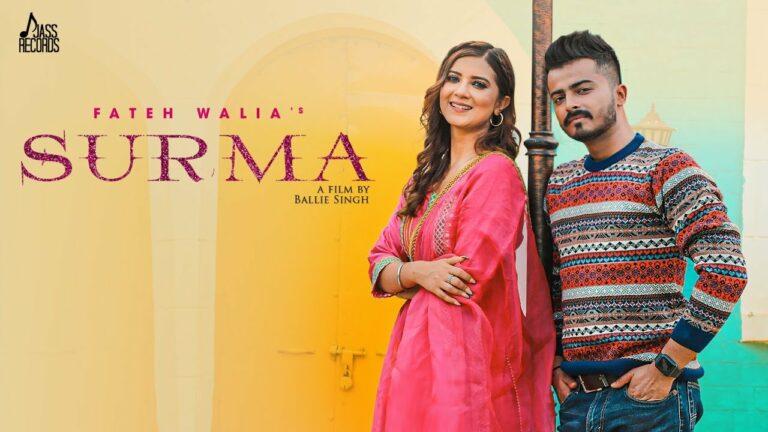 Surma Lyrics - Fateh Walia