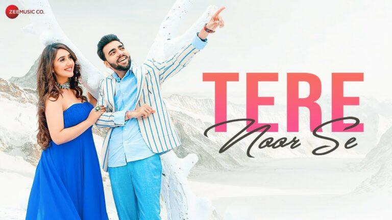 Tere Noor Se Lyrics - Revaansh Kohli